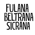 Fulana, Beltrana e Sicrana | Animais